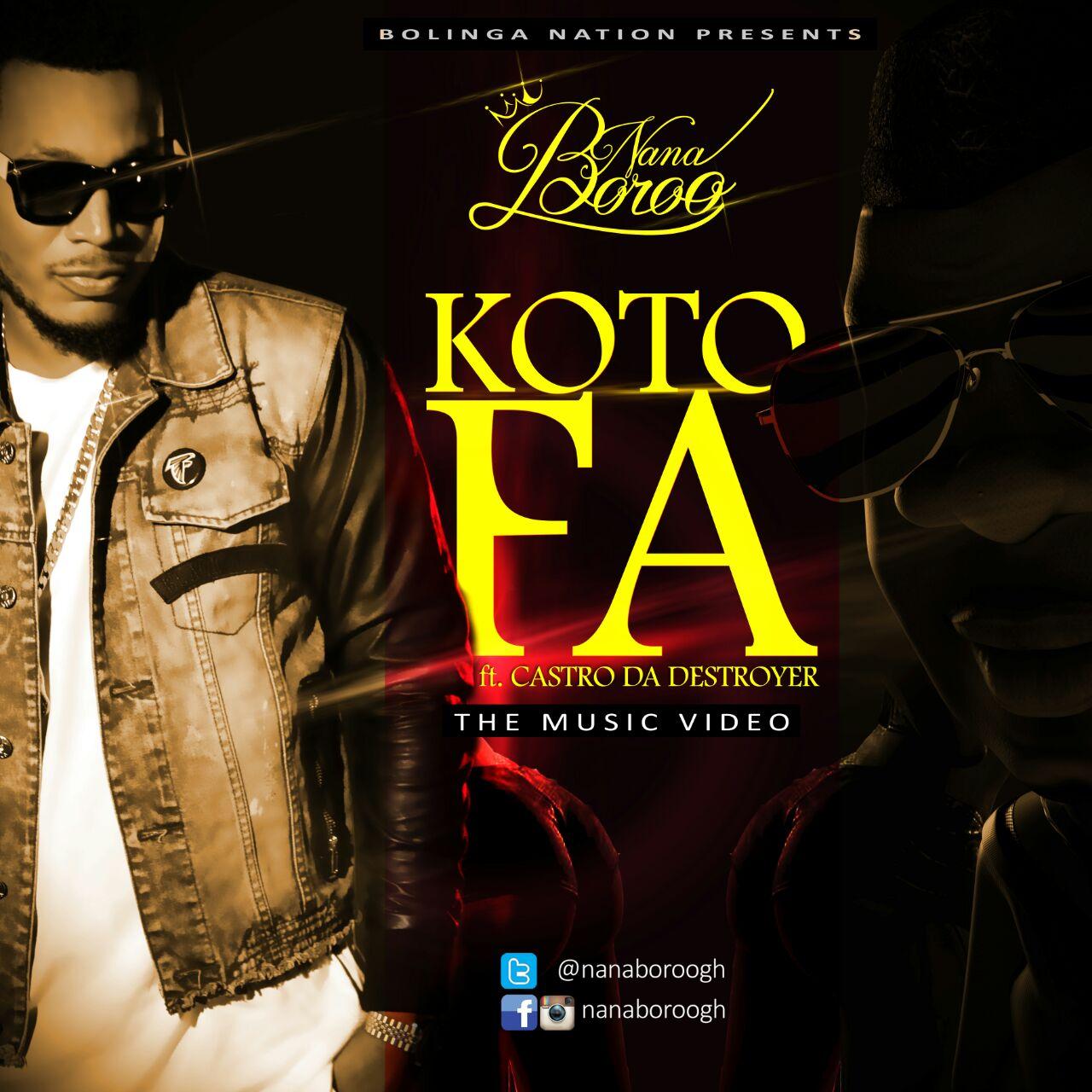 Nana Boroo Feat Castro – Kotofa