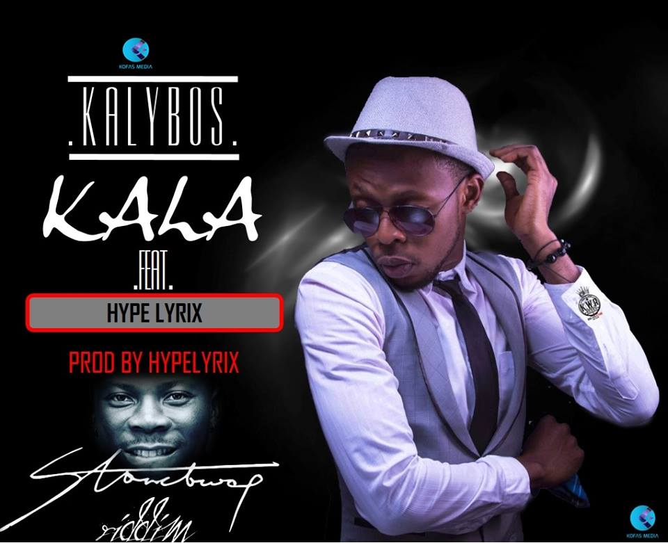 Kalybos – Kala ft Hypelyrix (StoneBwoy Riddim)