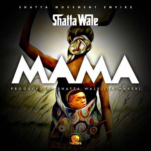 Shatta Wale - Mama (Mothers Day)