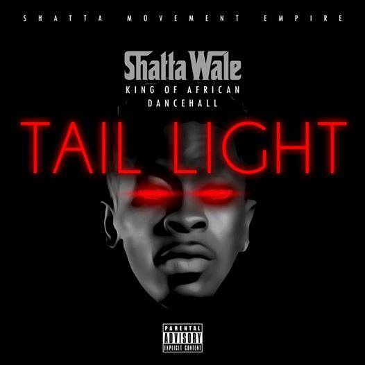 Shatta Wale - Tail Light (Prod By Da Maker)