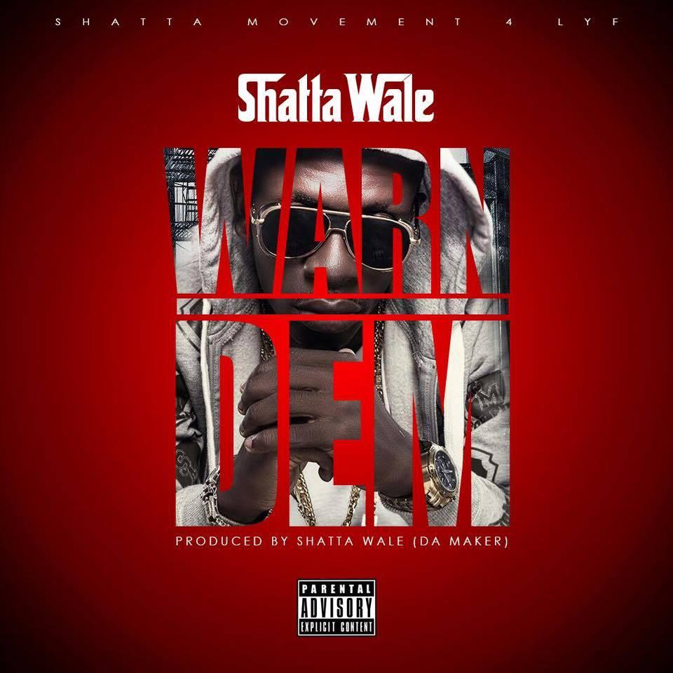 Shatta Wale - Warn Dem (Prod By Da Maker)