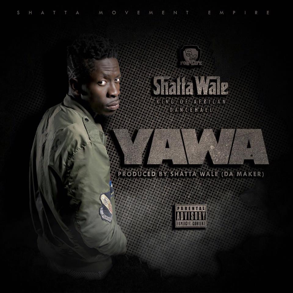 Shatta Wale - Yawa (Prod By Shatta Wale Da Maker)