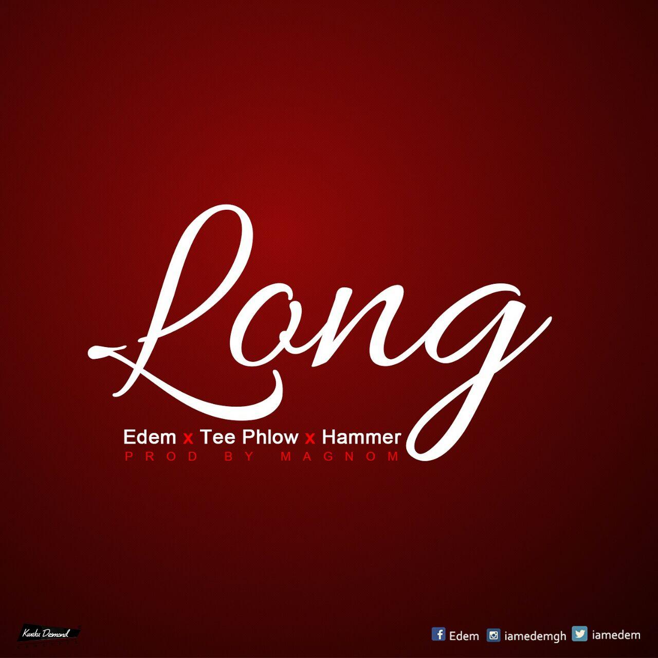 Edem Feat Teephlow & Da Hammer(Prod By Magnom)