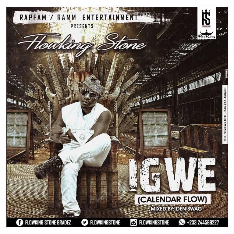 Flowking Stone – Igwe (Calendar Flow)