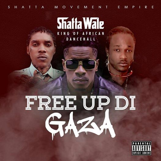 Shatta Wale - Free Up Di Gaza