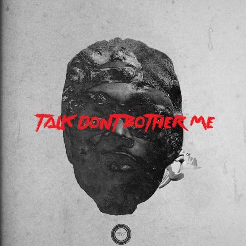 EL - Talk Dont Bother Me
