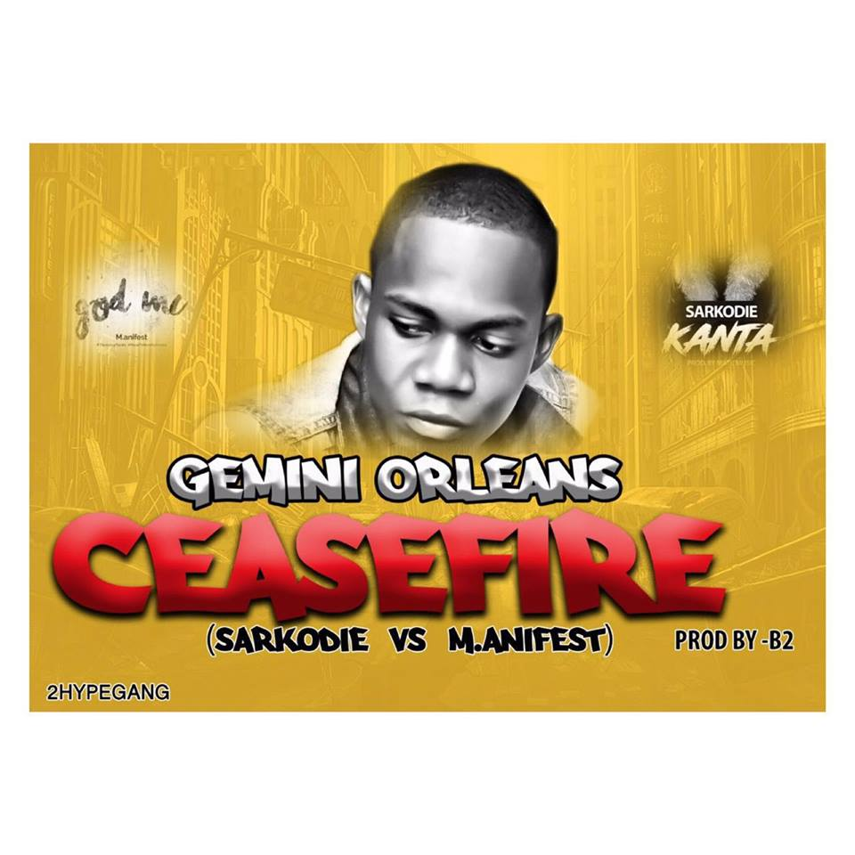Gemini - Cease Fire (Sarkodie Vs Manifest) (Prod By b2)