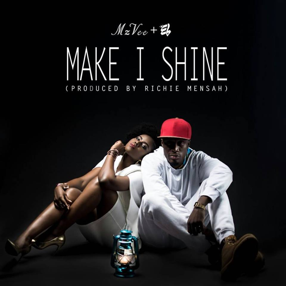 Mzvee Ft E.L - Make i Shine (Prod By Richie Mensah)