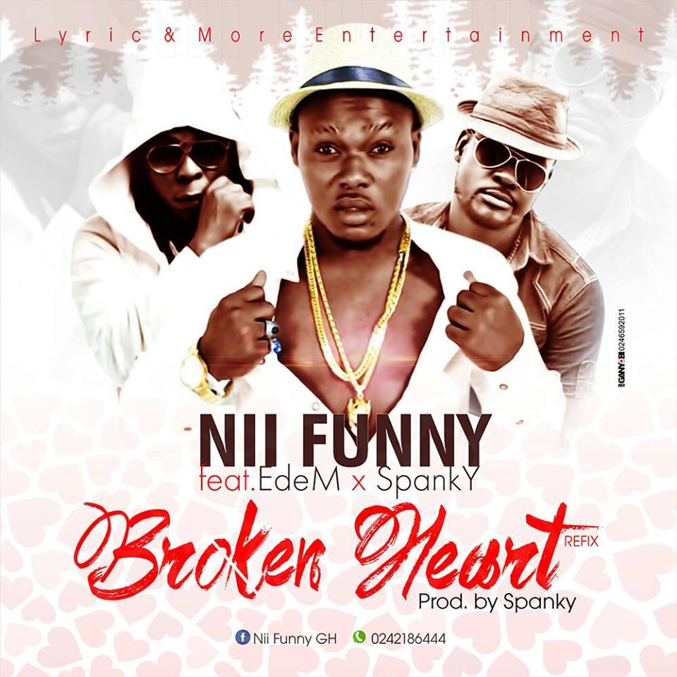 Nii Funny - Yooko Ebreaki Me (REMIX ) ft. Edem & Spanky