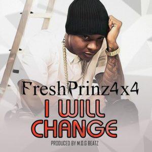 Fresh Prinz(4×4) – I Will Change