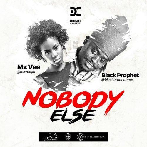 MzVee – Nobody Else ft Black Prophet