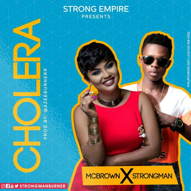 Nana Ama McBrown Ft Strongman - Cholera