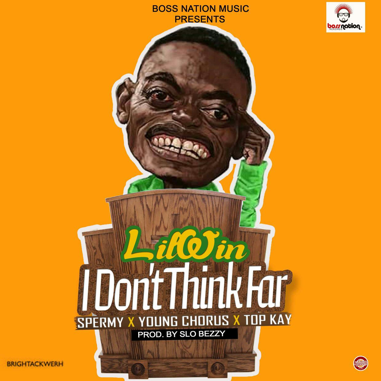 Nkansah LilWin – I Dont Think Far Ft Top Kay X Young Chorus & Spermy