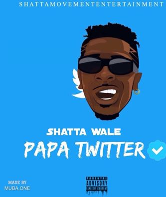 Shatta Wale – Papa Twitter (Prod By Riddim Boss)