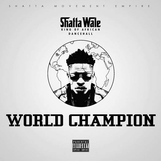 shatta-wale-world-champion-prod-by-shatta-wale