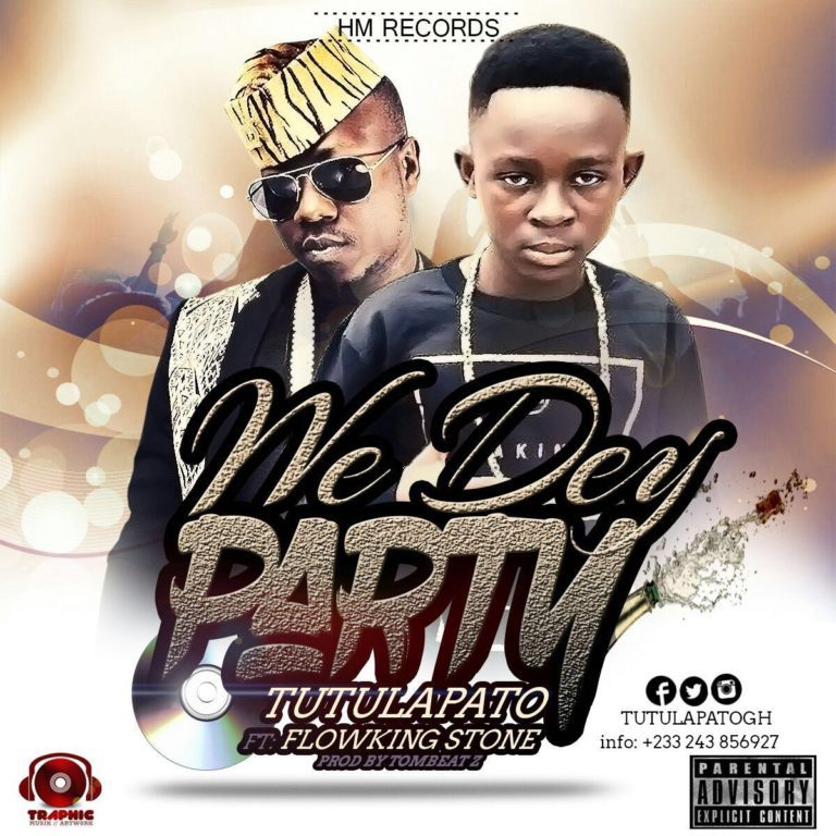 tutulapato-we-dey-party-ft-flowking-stone-prod-by-tombeatz