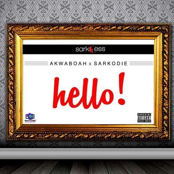 akwaboah-ft-sarkodie-hello