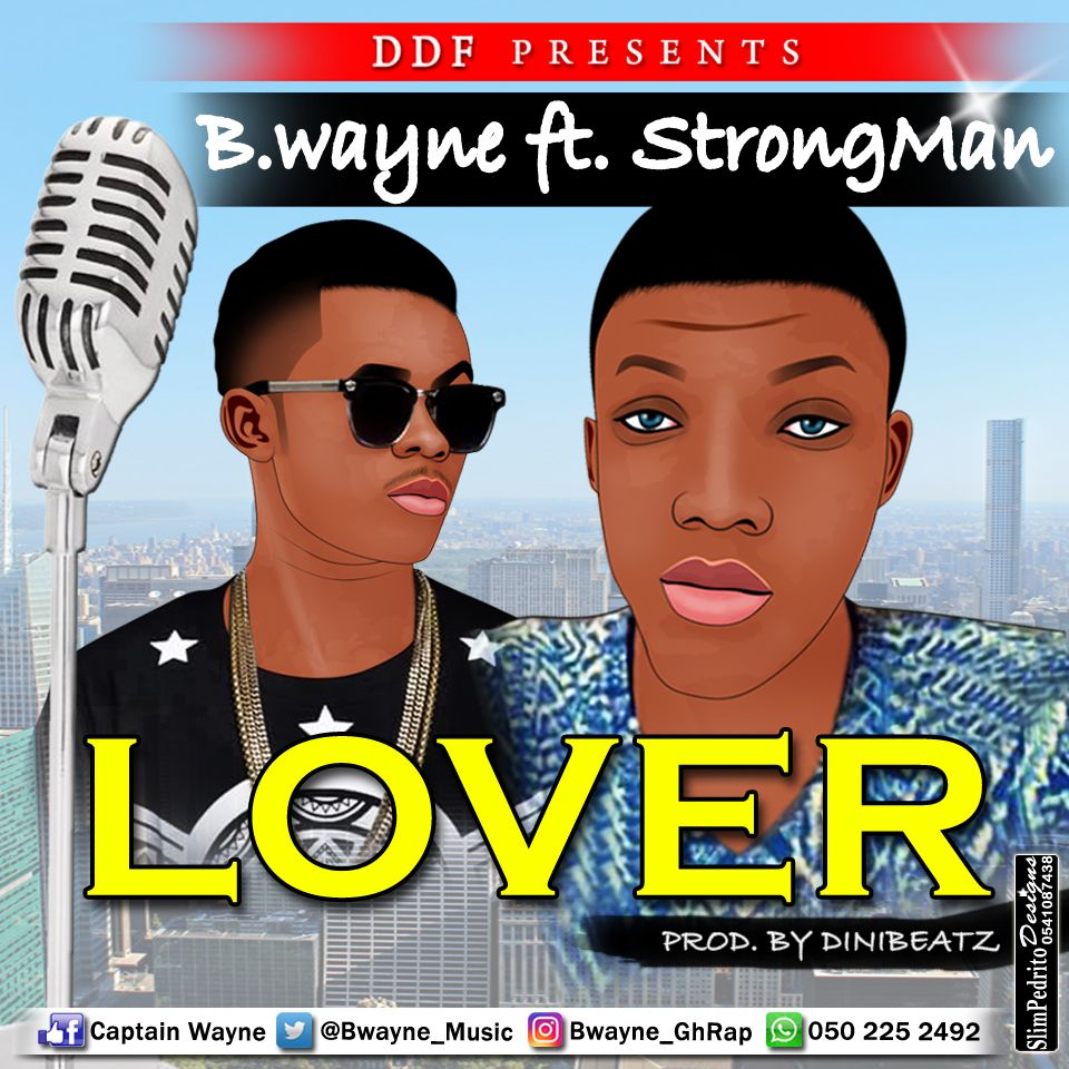 b-wayne-ft-strongman-lover-prod-by-dinibeatz