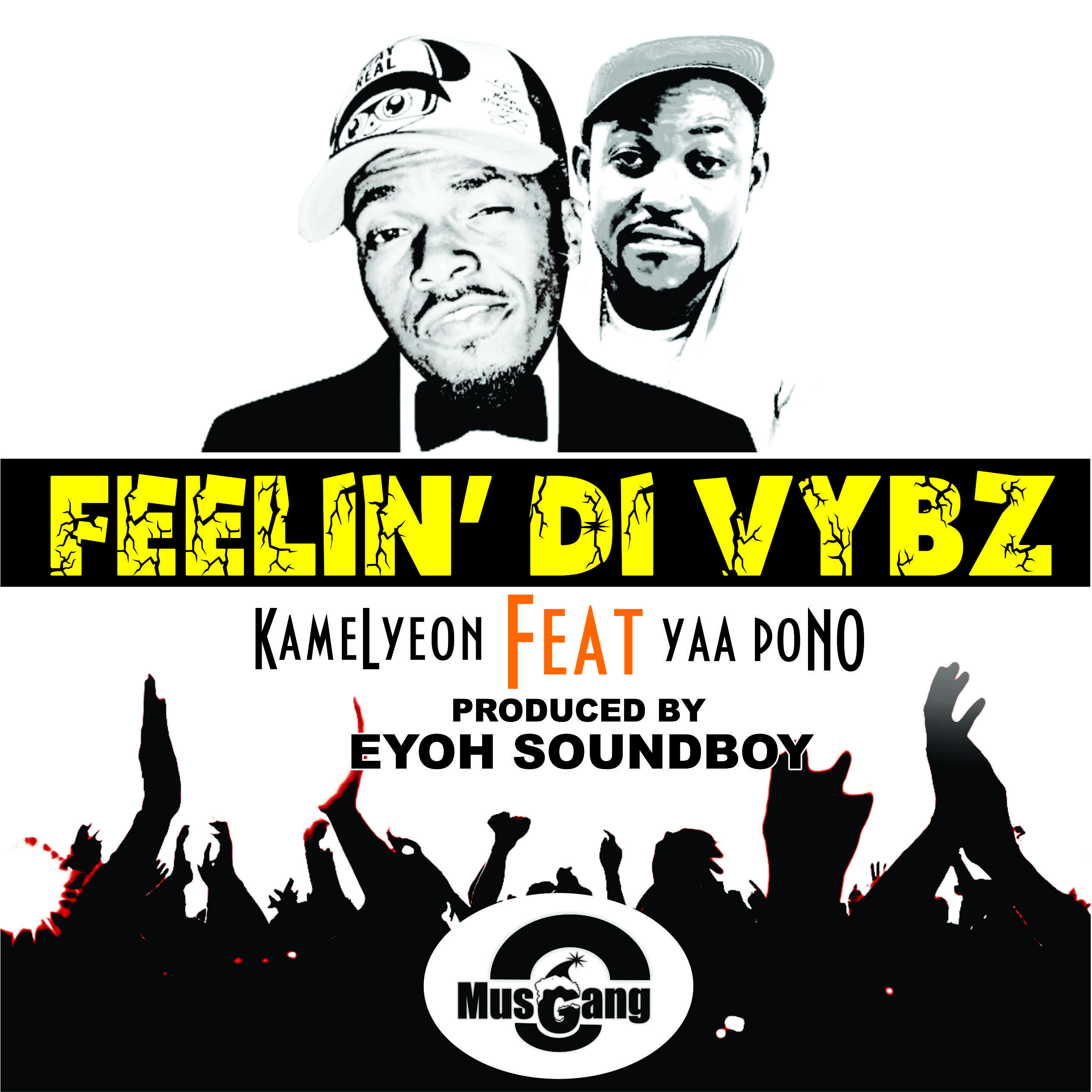 Kamelyeon Ft Yaa Pono – Feelin' Di Vybz (Prod By Eyoh Soundboy)