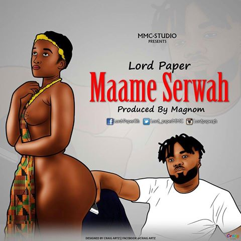 lord-paper-maame-serwah-prod-by-magnom