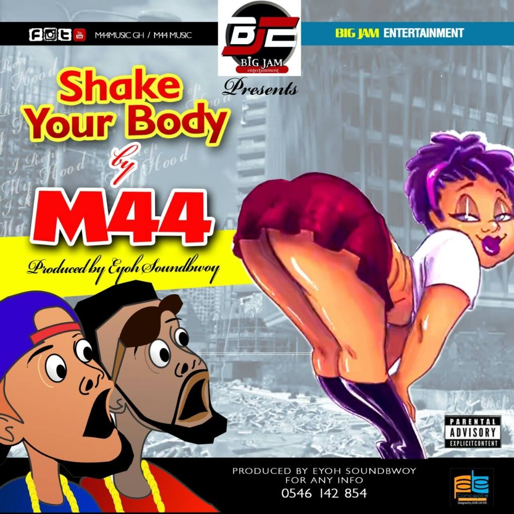 m44-shake-your-body-prod-by-eyoh-soundboy
