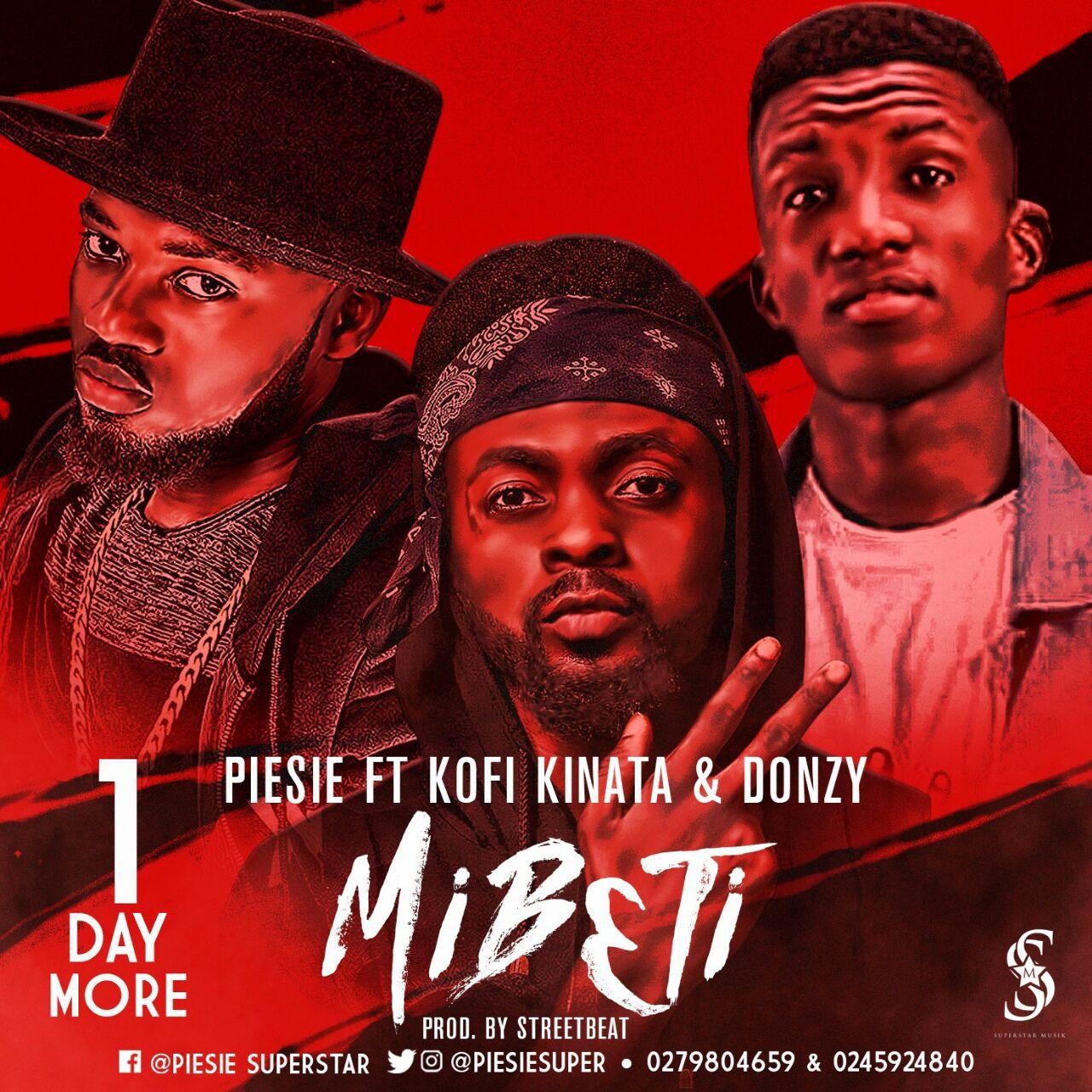 piesie-mib3ti-ft-donzy-kofi-kinaata-prod-by-iamstreetbeatgh