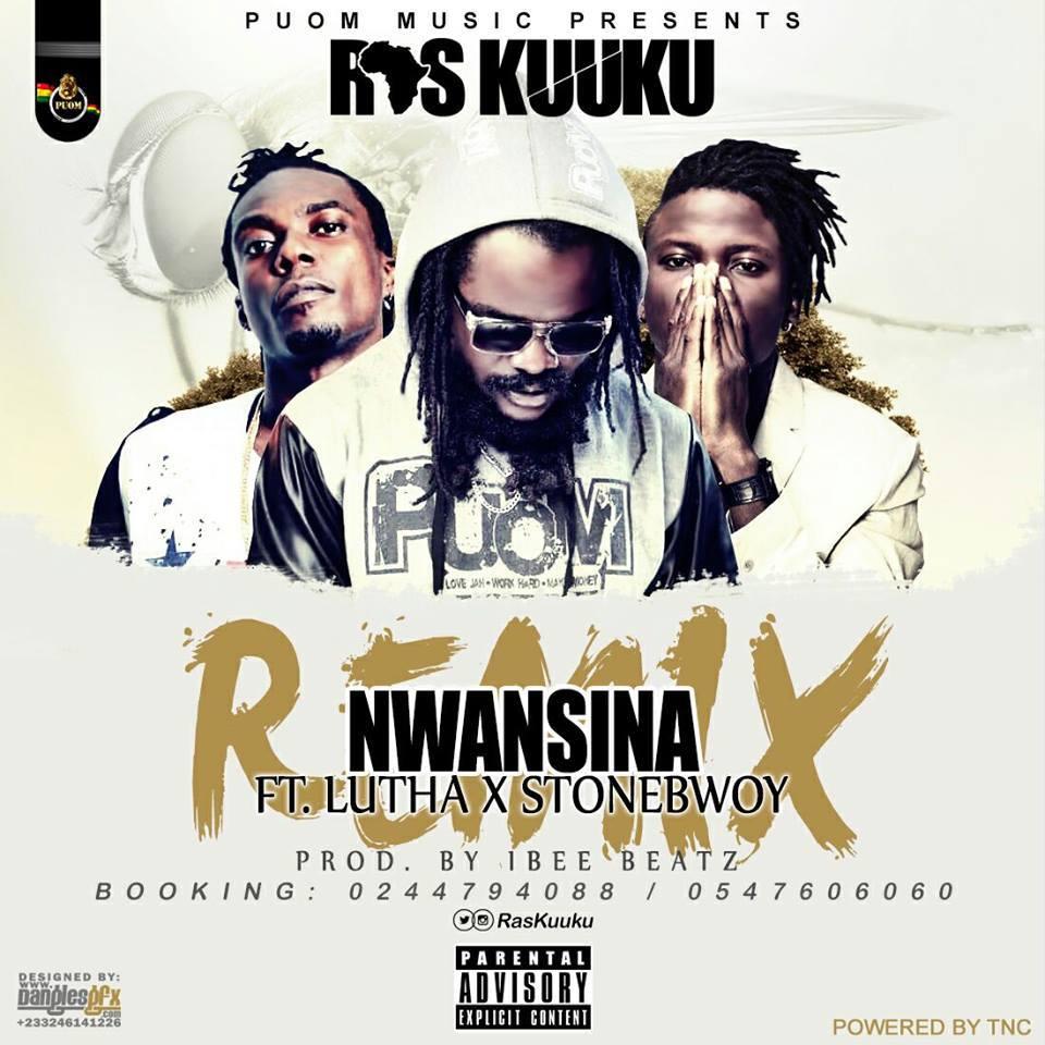 ras-kuuku-ft-stonebwoy-x-luther-nwansina-remix