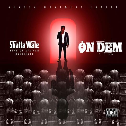 shatta-wale-on-dem-prod-by-the-maker