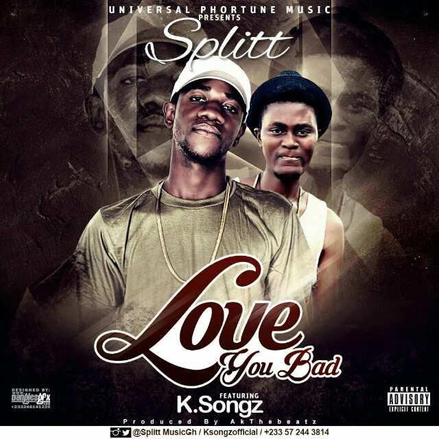 splitt-love-you-bad-ft-k-songz-prod-by-akthebeatz