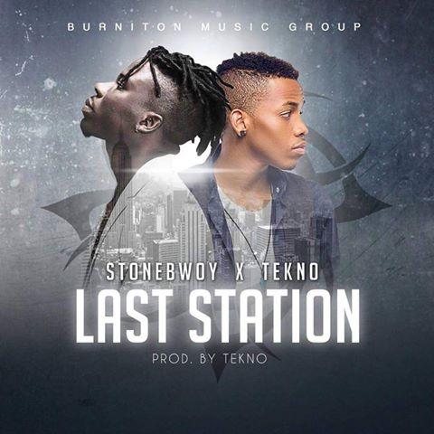 stonebwoy-ft-tekno-last-station-prod-by-tekno-www-ghanasongs-com