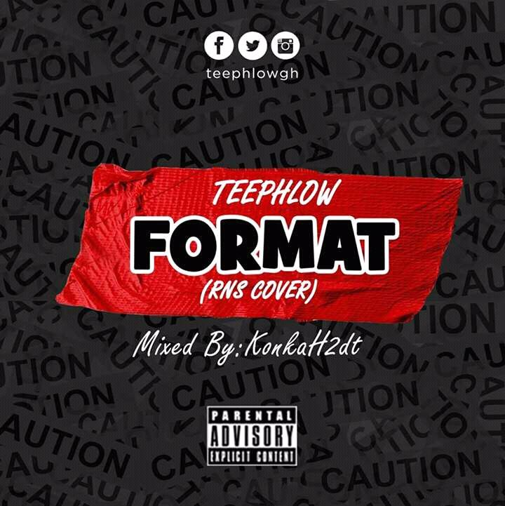 TeePhlow – Format (R.N.S COVER) (Mixed by Konkah2dt)