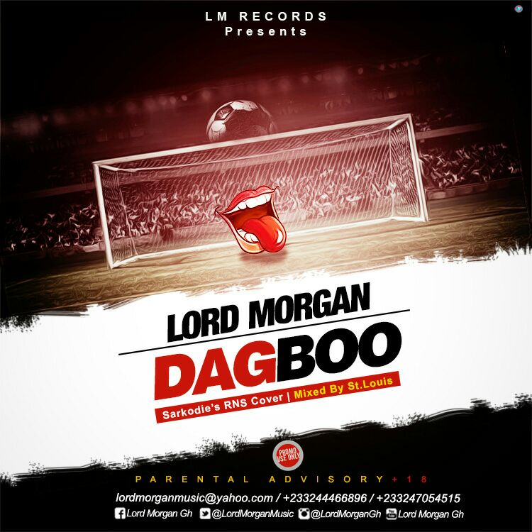 Lord Morgan – Dagboo (SARKODIE RNS COVER) (Mixed By St. Luis)