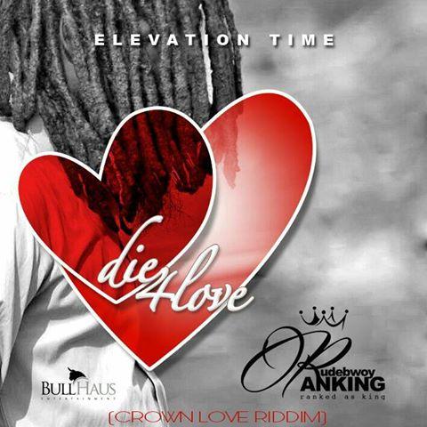 RudeBwoy Ranking – Die 4 Love (Mixed By Beatz Hynex)
