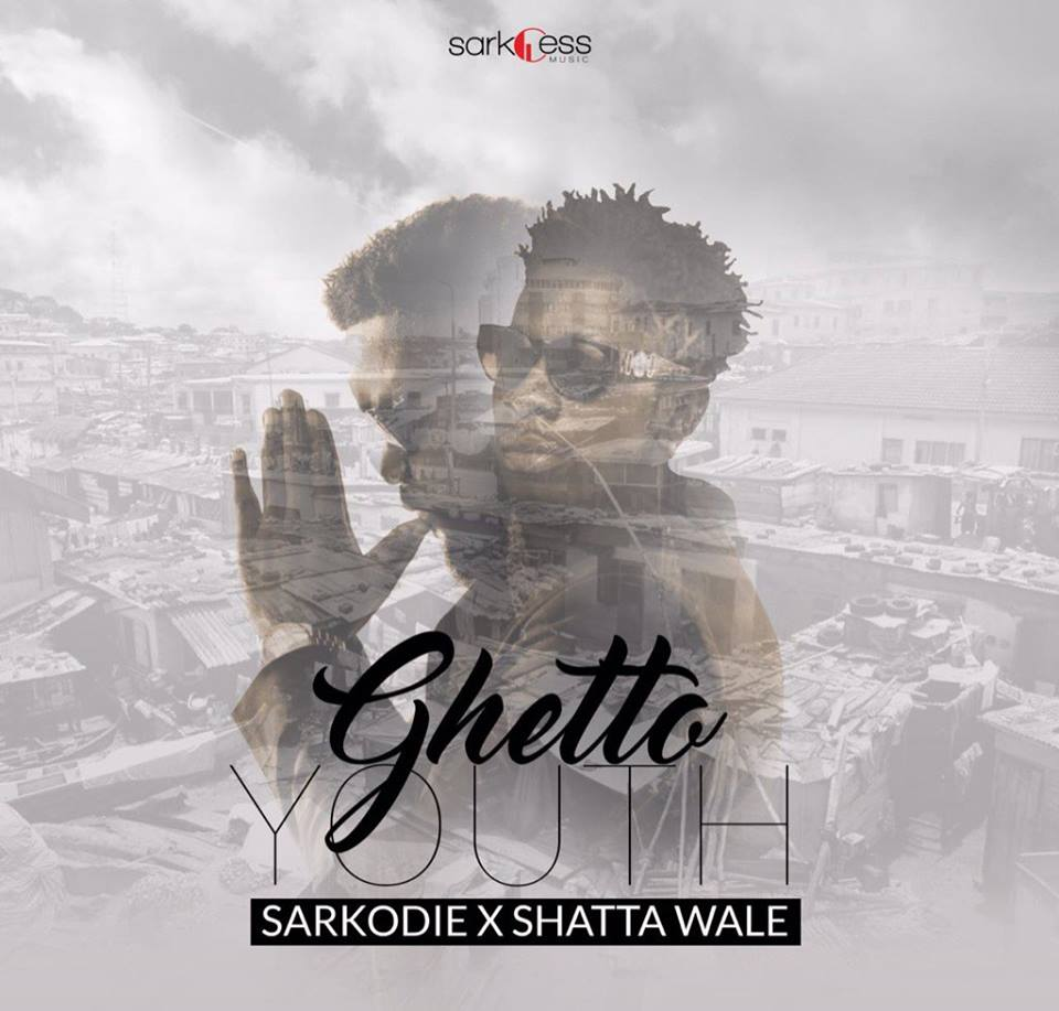 Sarkodie – Ghetto Youth (ft. Shatta Wale)