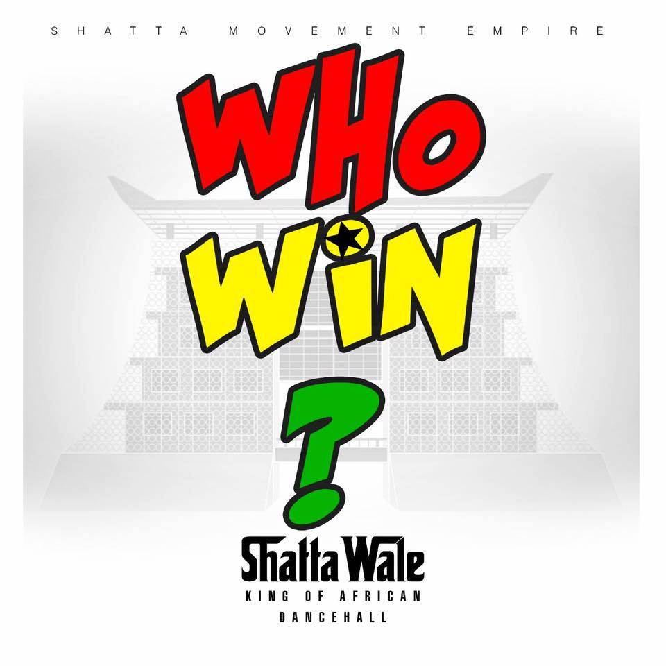 shatta-wale-who-win-prod-by-da-maker