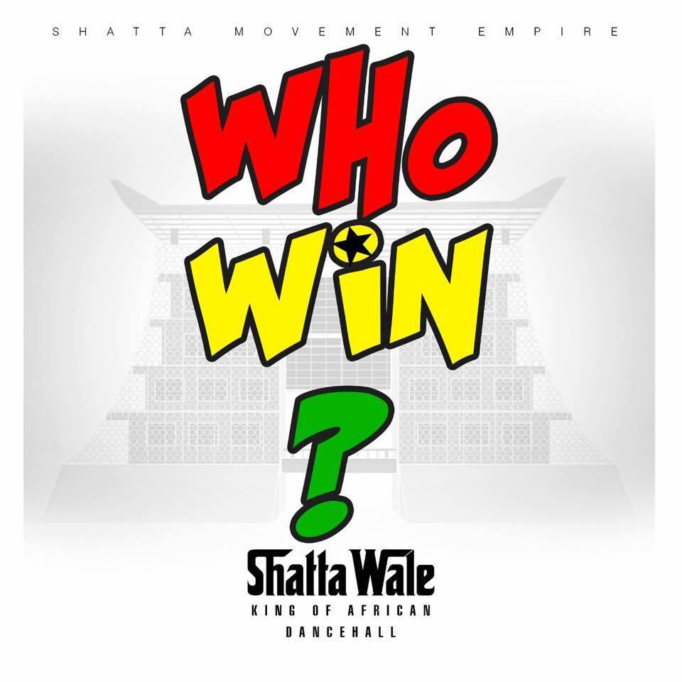 shatta-wale-who-win-prod-by-da-maker