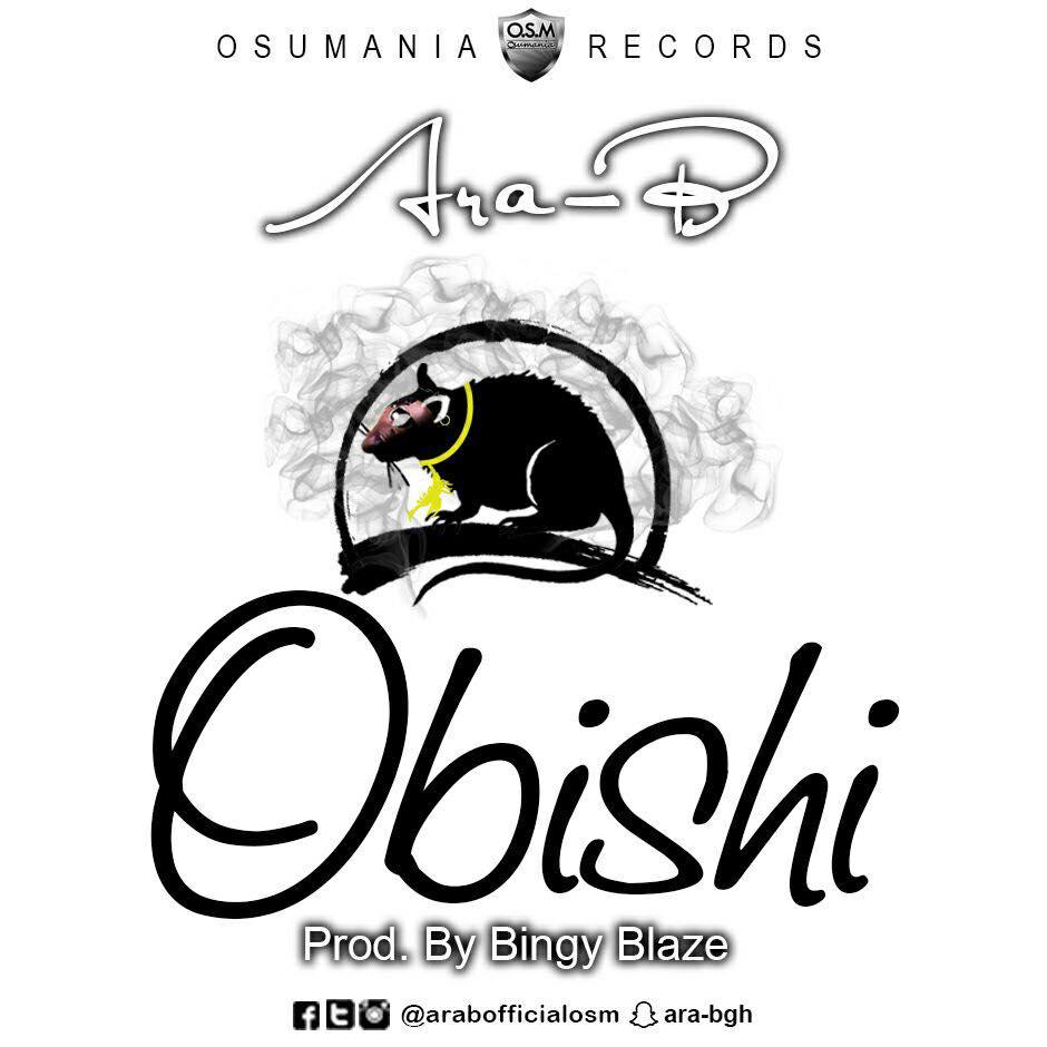Ara-B – Obishi (Shatta Wale Diss)