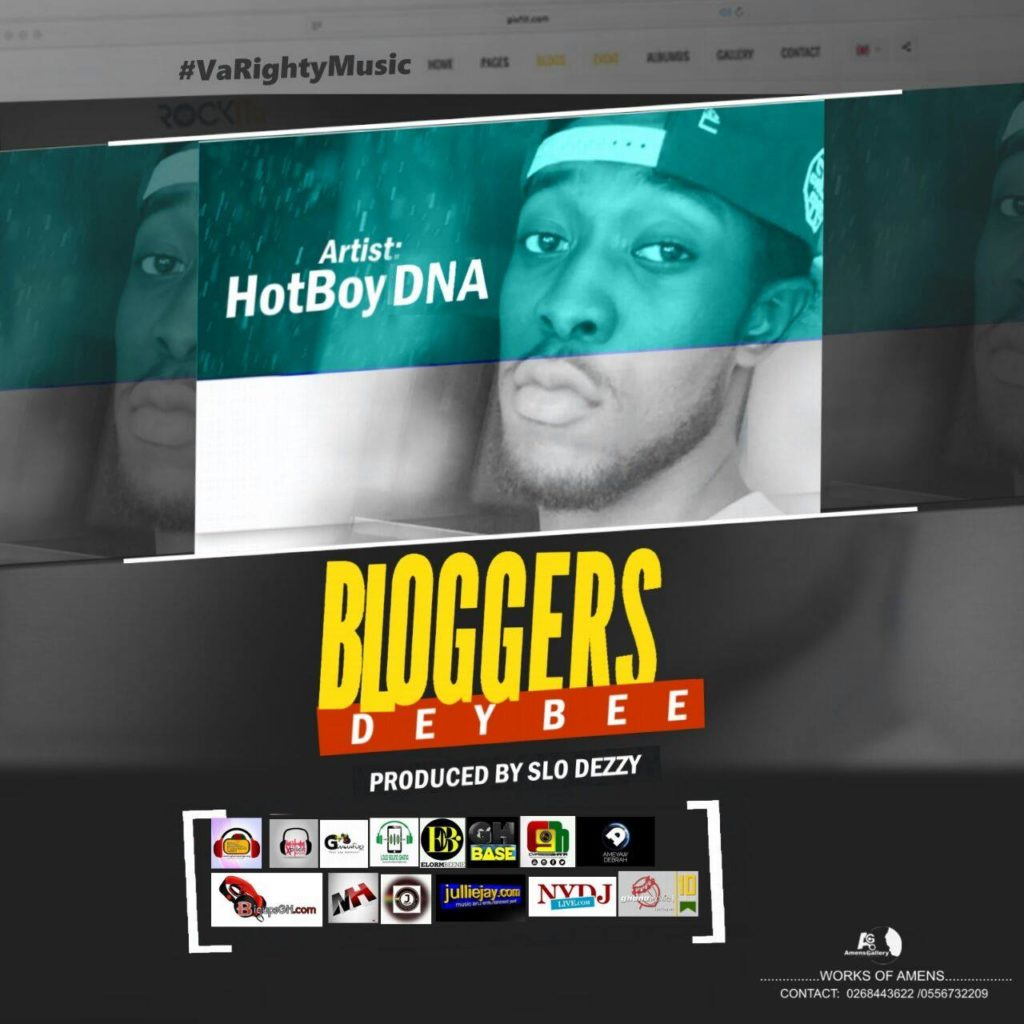 HotBoy DNA – Bloggers Dey Bee (Prod By Slo Dezzy)