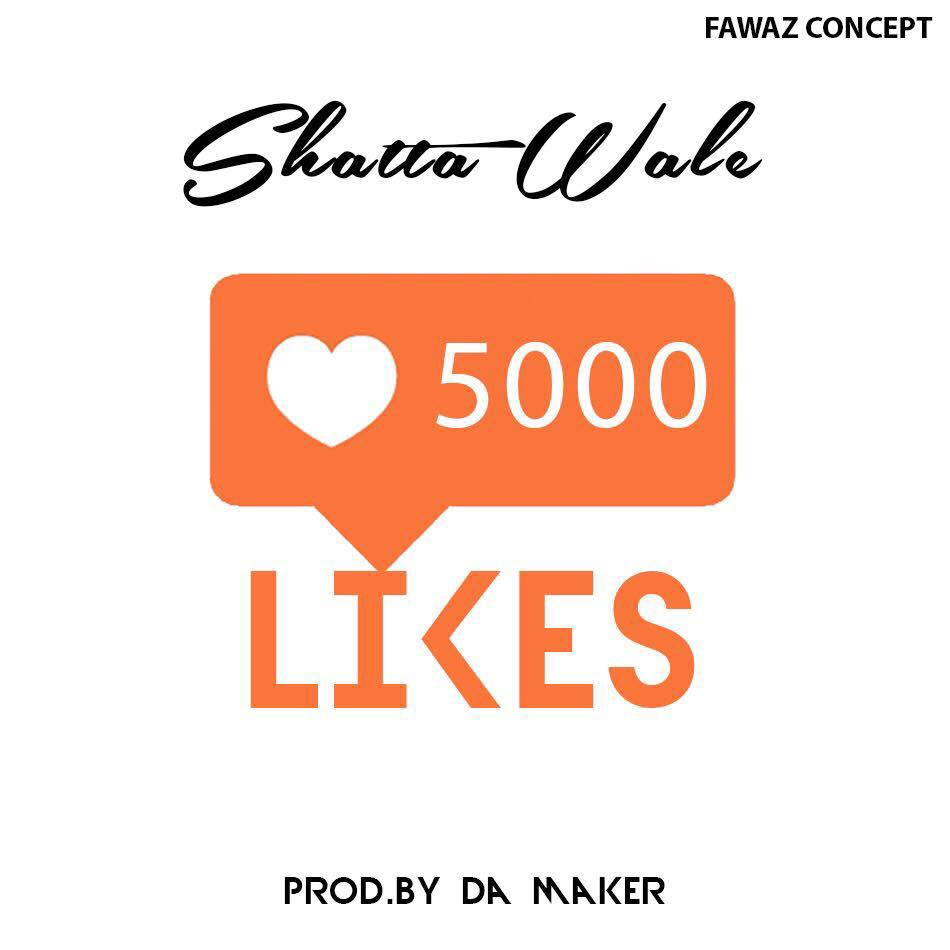 Download MP3 : Shatta Wale – 5000 Likes (Prod By B2)
