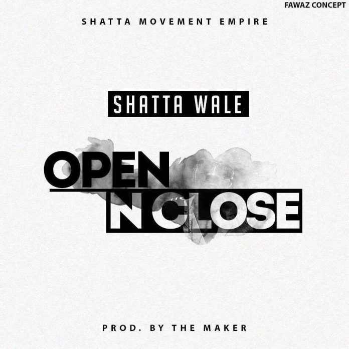 Shatta Wale – Open And Close (Prod By WillisBeatz)