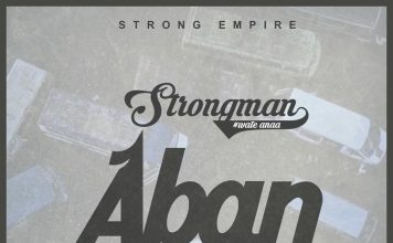 Strongman - Aban (Prod By Prod By Cabum)