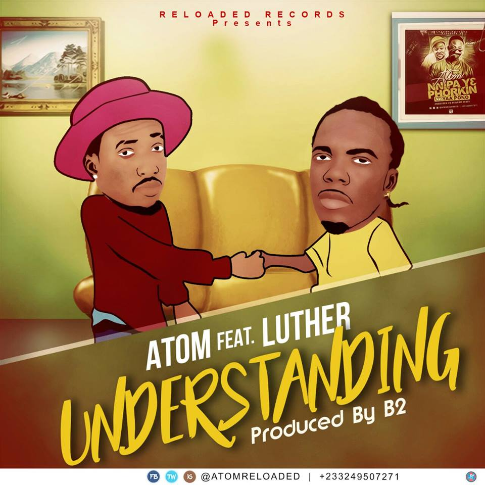 Atom - Understanding Ft Luther (Prod by B2)