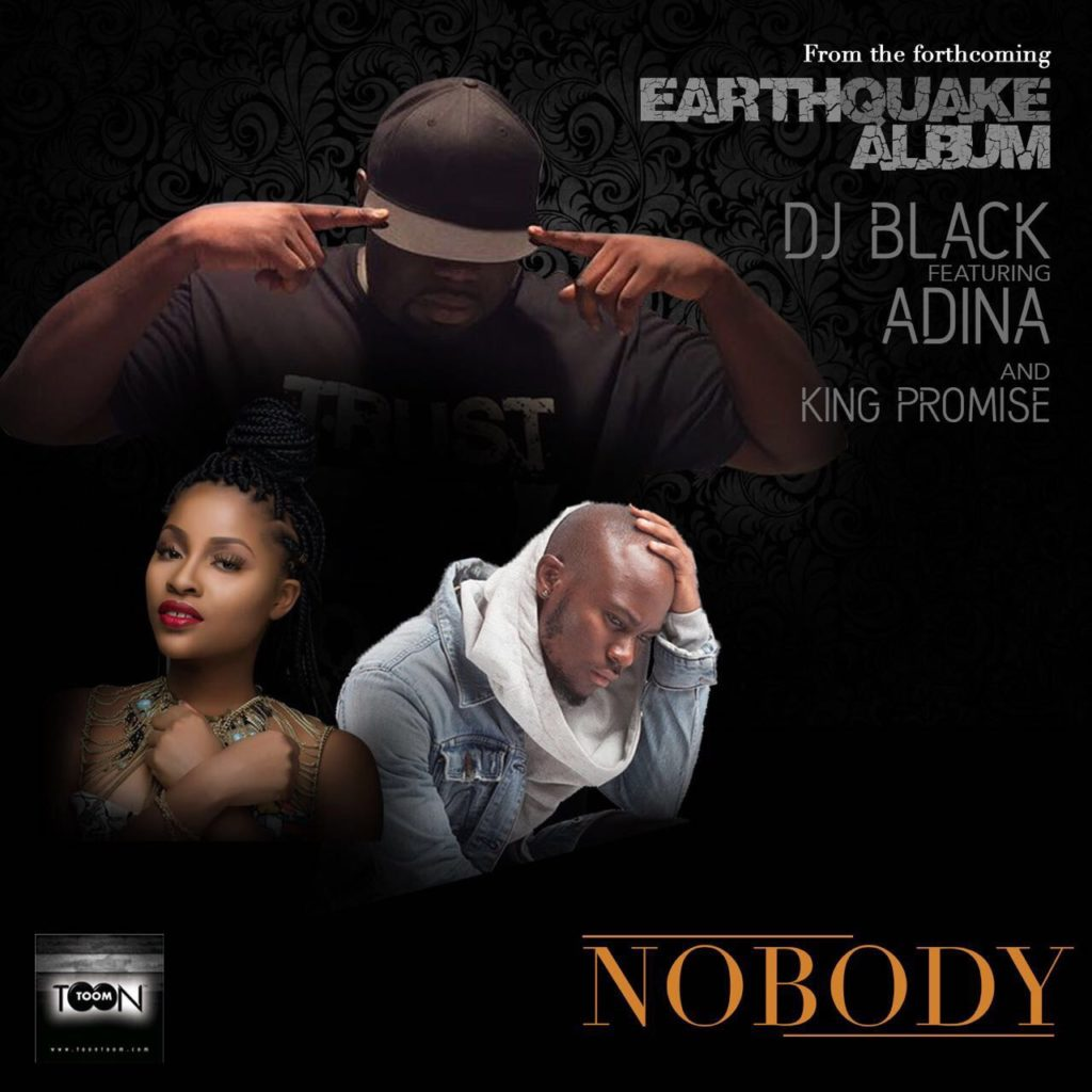 DJ Black - Nobody ft. Adina x King Promise (Prod. by Coco)