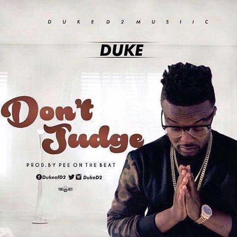 Duke (D2) - Dont Judge (Prod By Pee Beat)