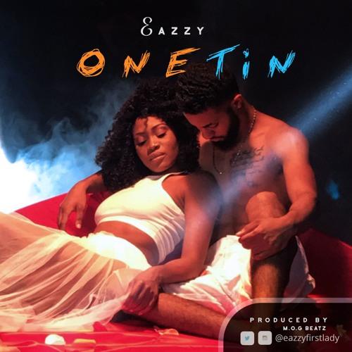 EAZZY- One Tin (prod.by M.O.G beatz)