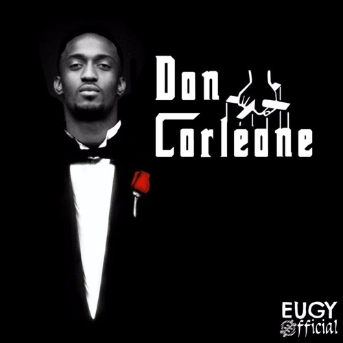 Eugy - Don Corleone (Prod By Mikespro)