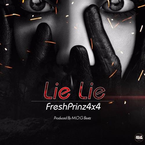 Fresh Prinz (4x4) - Lie Lie (Prod. By M.O.G Beatz)