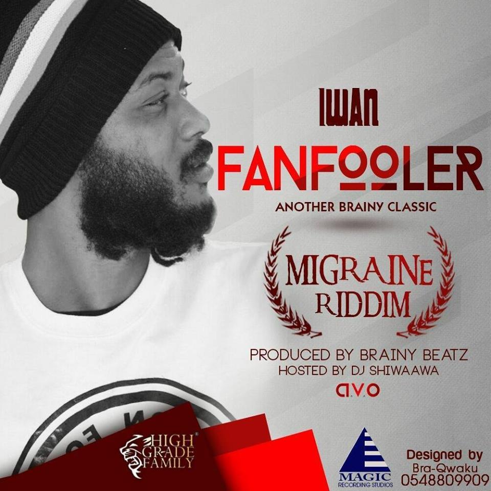Download MP3 : IWAN – Fan Fooler (Shatta Wale Diss)
