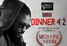 Samini – Dinner 4 2 (Migraine Riddim)