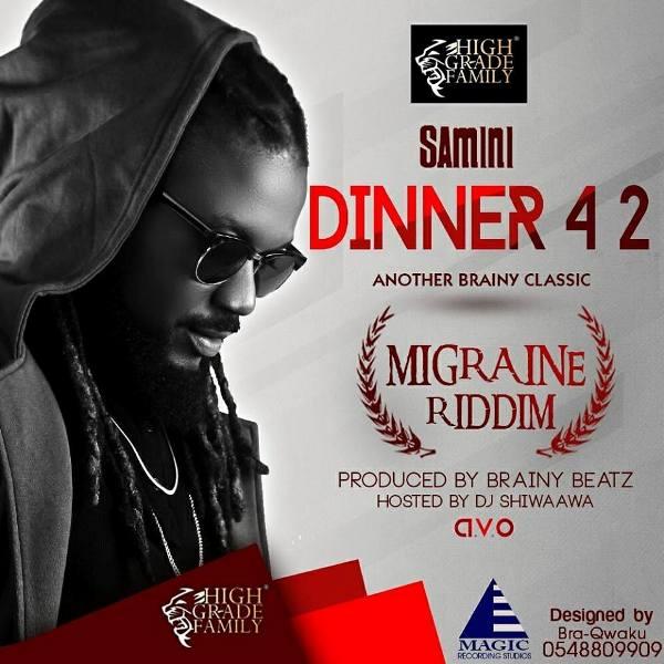 Download MP3 : Samini – Dinner 4 2 (Migraine Riddim)
